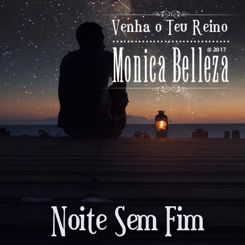 Noite sem Fim - Monica Belleza