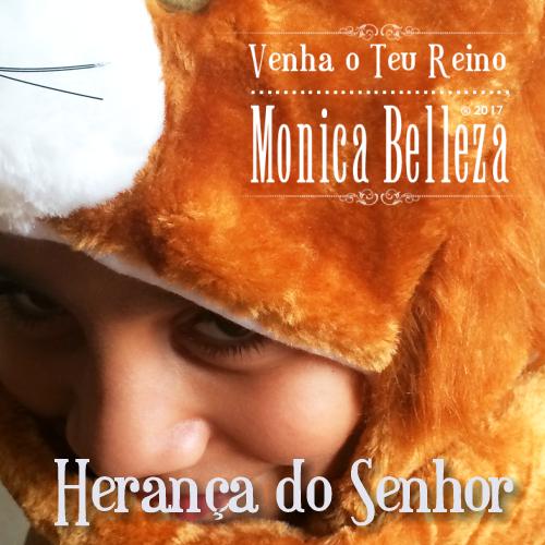 Herança do Senhor - Monica Belleza
